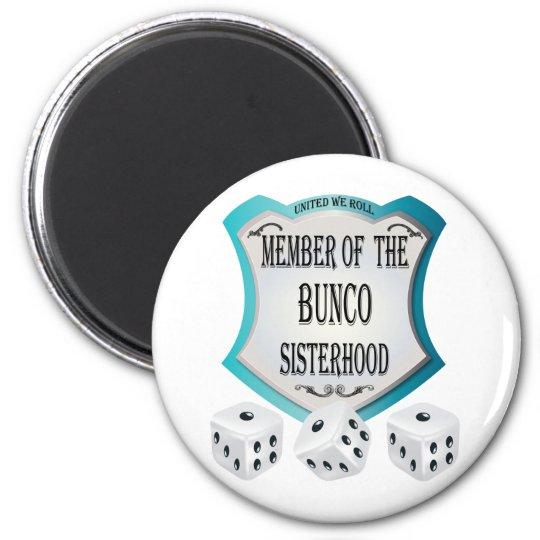member of the bunco sisterhood dice magnet