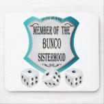 member of the bunco sisterhood mouse mats
