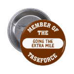 Member of the Going the Extra Mile Task Force Pin