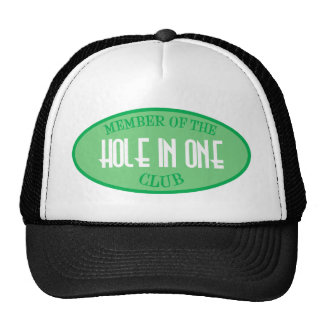 Member Of The Hole In One Club Trucker Hats