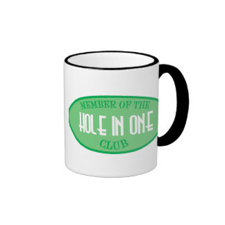 Member Of The Hole In One Club Ringer Mug