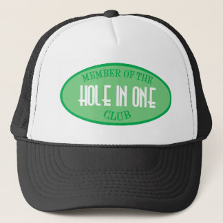Member Of The Hole In One Club Trucker Hat