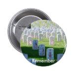 Memorial Day Remember 6 Cm Round Badge