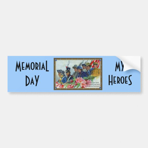 Memorial Day Soldiers Bumper Stickers