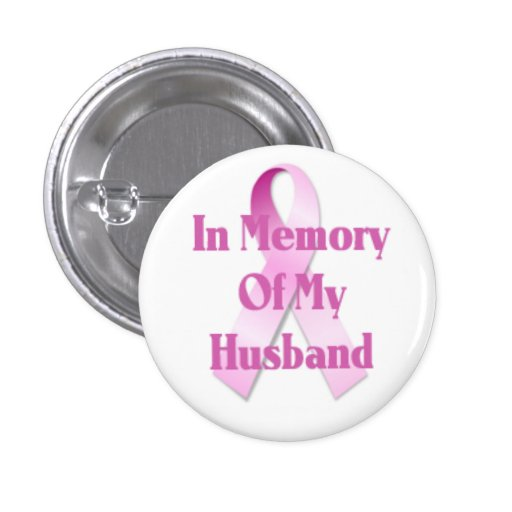 Memory Of My Husband Breast Cancer Button