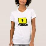 Men are Fubar Tshirts