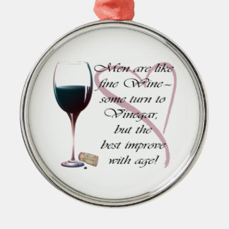 Men are like fine Wine Gifts Christmas Ornament