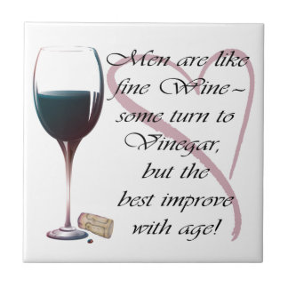 Men are like fine Wine Gifts Small Square Tile