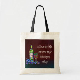 Men are like Wine! Humorous Wine Quote Gifts Tote Bag