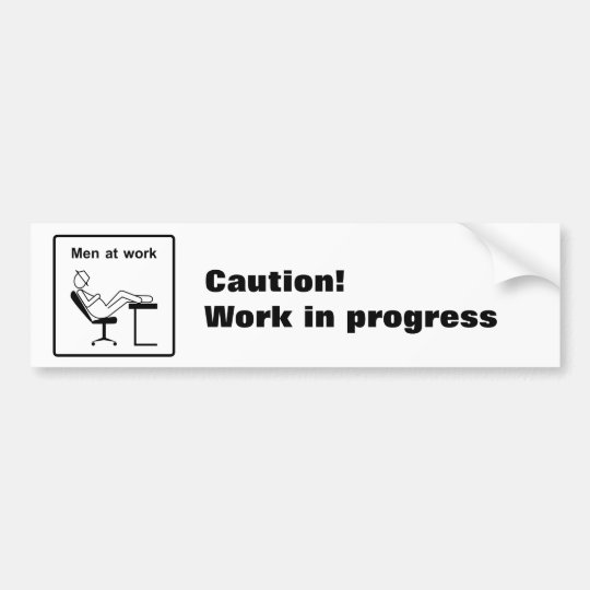 Men at work bumper sticker