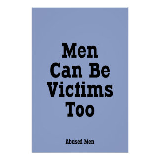 Men Can Be Victims Too Poster