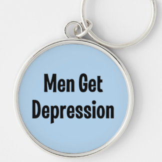 Men Get Depression Silver-Colored Round Key Ring