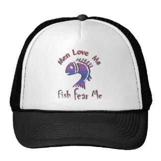 MEN LOVE ME - FISH FEAR ME TRUCKER HATS