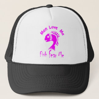 MEN LOVE ME - FISH FEAR ME TRUCKER HAT