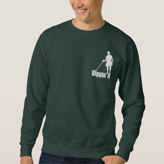 Men or Womens Basic SweatShirt Metal Detecting