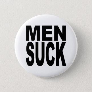 Men Suck 6 Cm Round Badge