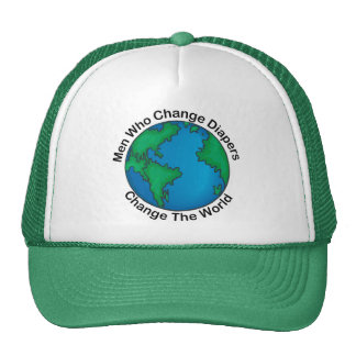 Men Who Change Diapers Change The World Cap