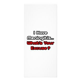 Meningitis...What's Your Excuse? Custom Rack Cards