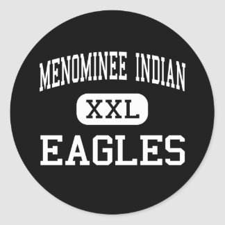 Menominee Indian - Eagles - High - Keshena Round Sticker