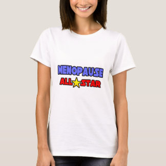 Menopause All Star T-Shirt