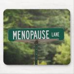 Menopause Lane Mouse Pad