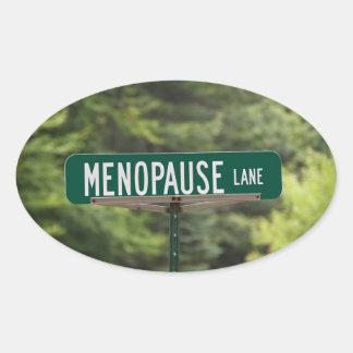 Menopause - Mature Women - Female - Humor Oval Sticker