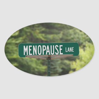 Menopause - Mature Women - Female - Humor Stickers