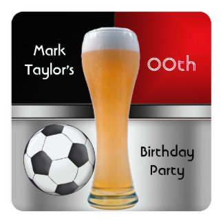 """Mens Add Age Birthday Party Red Beer Soccer Ball 5.25"""" Square Invitation Card"""