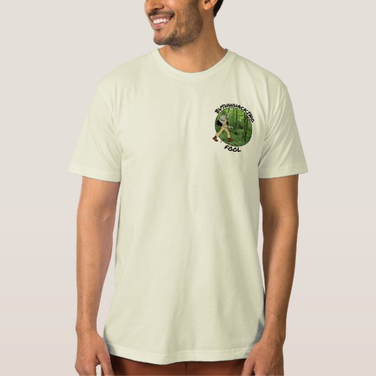 Men's Bushwhacking Fool Organic T-Shirt