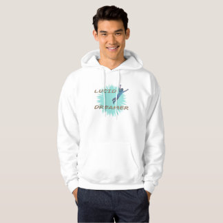 Men's hoodie for lucid/conscious dreamers.