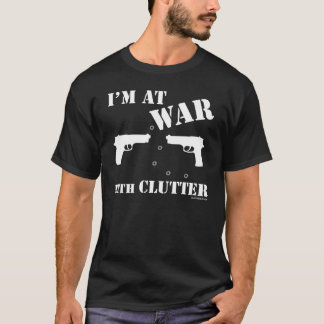 Mens 'I'm At War With Clutter' Tee