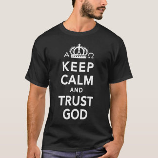 Mens Keep Calm And Trust God Christian Shirt