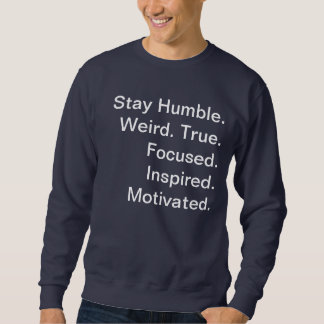 Mens Navy Blue Sweatshirt Jumper Stay Humble.