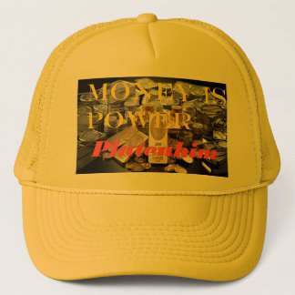 Mens Platenhim Trucker hat Money is power
