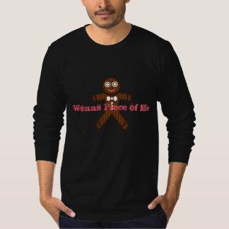 Men's Shirt Wanna Piece of Me Gingerbread Man