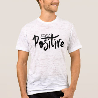 Mens Stay Positive Entrepreneur Burnout Tee