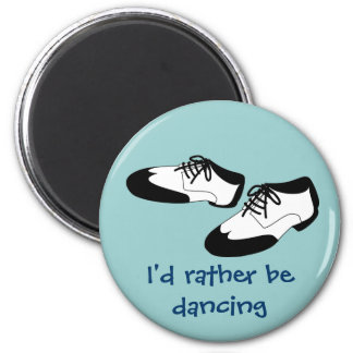 Mens Swing Dance Shoes Id Rather Be Dancing Spats 6 Cm Round Magnet