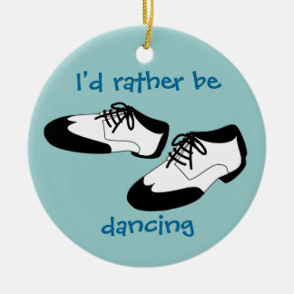 Mens Swing Dance Shoes Id Rather Be Dancing Spats Double-Sided Ceramic Round Christmas Ornament