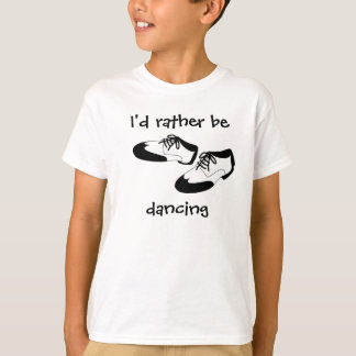 Mens Swing Dance Shoes Id Rather Be Dancing Spats Tshirt