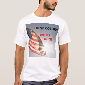 "Men's tee-shirt with flag ""THESE COLORS WON'T RUN T-Shirt"