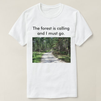 Men's The forest is calling t-shirt