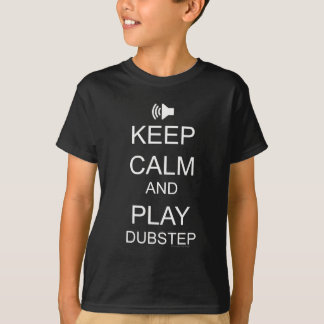 Mens Womens KEEP CALM and DUBSTEP on T-Shirt