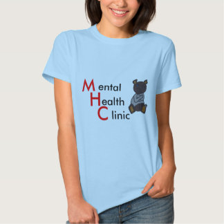 Mental Health Clinic -Women's Shirt