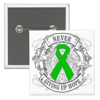 Mental Health Never Giving Up Hope Pinback Buttons
