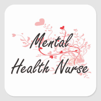 Mental Health Nurse Artistic Job Design with Heart Square Sticker