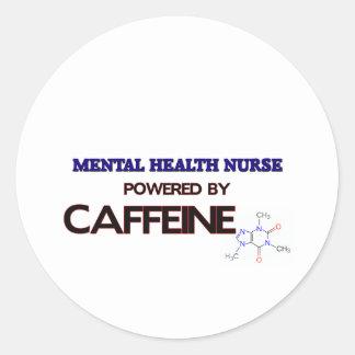 Mental Health Nurse Powered by caffeine Round Stickers