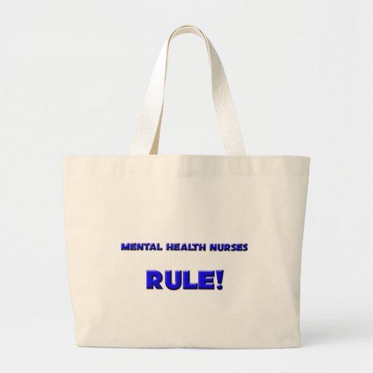 Mental Health Nurses Rule! Large Tote Bag