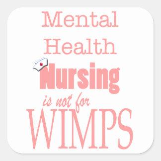 Mental Health Nursing-Not for Wimps/Pink Square Sticker