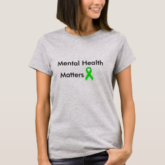 Mental Health T-Shirt