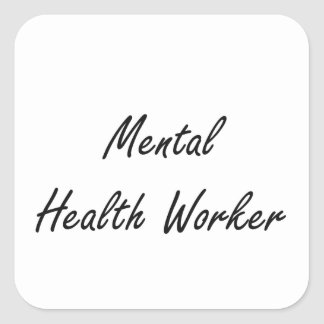 Mental Health Worker Artistic Job Design Square Sticker